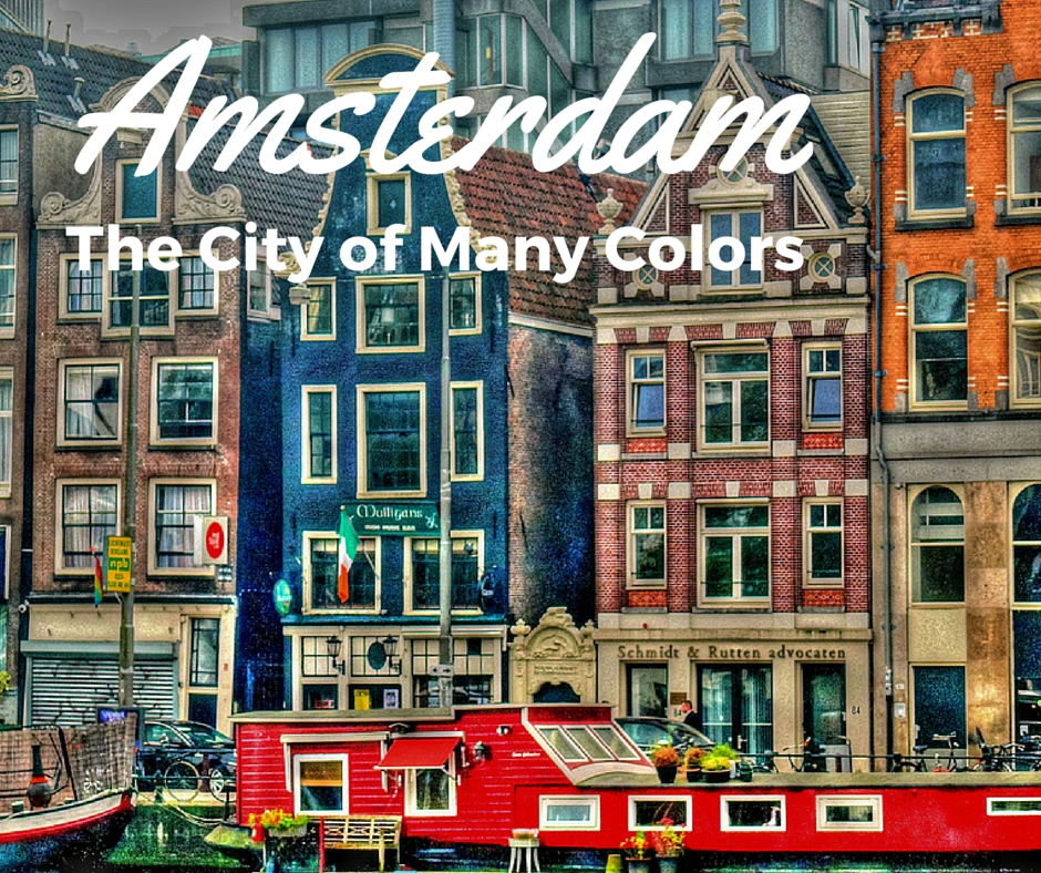 Amsterdam – The City Of Many Colors