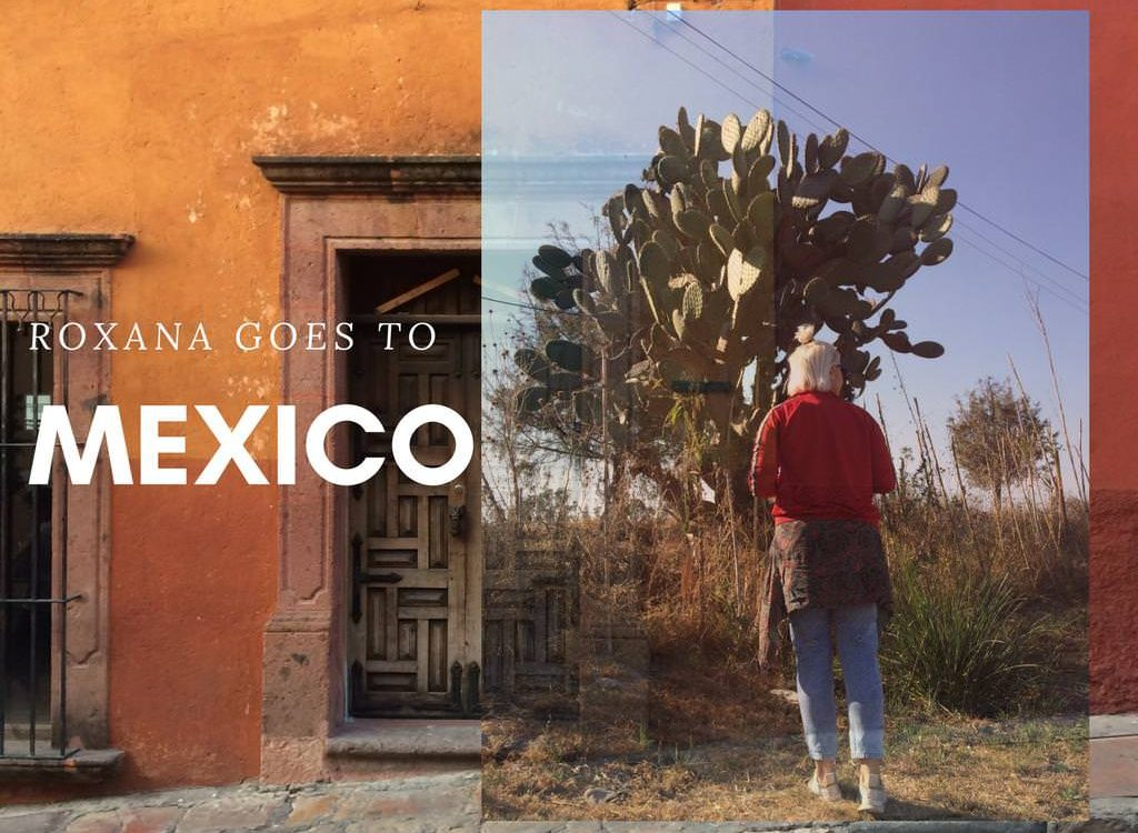 Editorial Story: Roxana Goes to Mexico