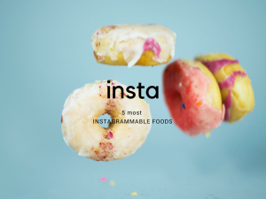 instagrammable foods