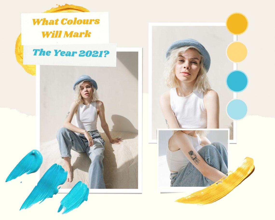 What Colours Will Mark the Year 2021?